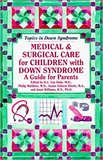 cover image for Medical & Surgical Care for Children With Down Syndrome